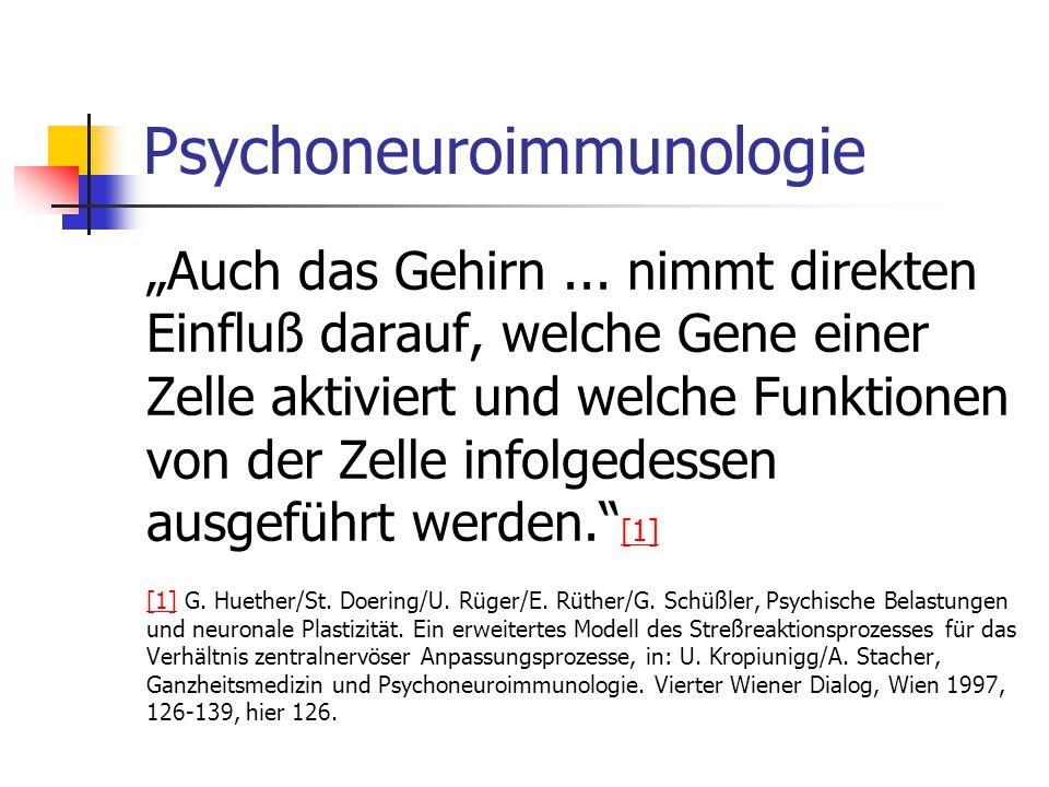 """Psychoneuroimmunologie """"Auch das Gehirn..."""