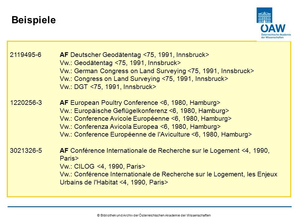 © Bibliothek und Archiv der Österreichischen Akademie der Wissenschaften Beispiele 2119495-6AF Deutscher Geodätentag Vw.: Geodätentag Vw.: German Cong