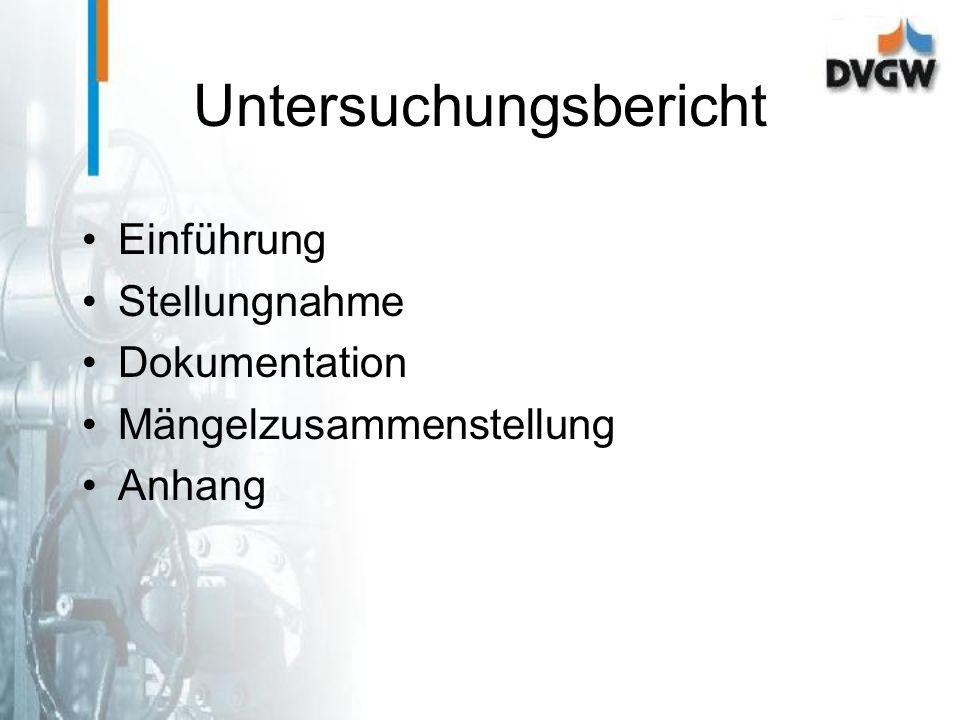 Untersuchungsbericht Einführung Stellungnahme Dokumentation Mängelzusammenstellung Anhang