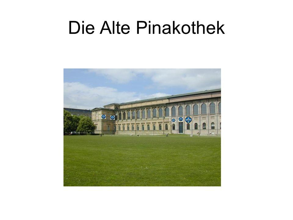 Die Alte Pinakothek