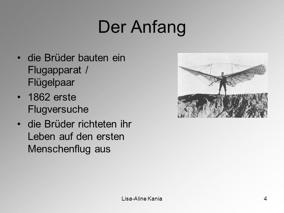 4 Der Anfang die Brüder bauten ein Flugapparat / Flügelpaar 1862 erste Flugversuche die Brüder richteten ihr Leben auf den ersten Menschenflug aus