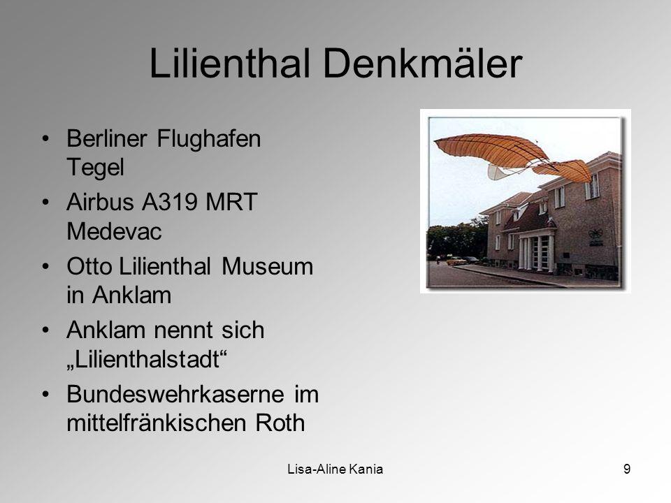 """Lisa-Aline Kania9 Lilienthal Denkmäler Berliner Flughafen Tegel Airbus A319 MRT Medevac Otto Lilienthal Museum in Anklam Anklam nennt sich """"Lilienthalstadt Bundeswehrkaserne im mittelfränkischen Roth"""