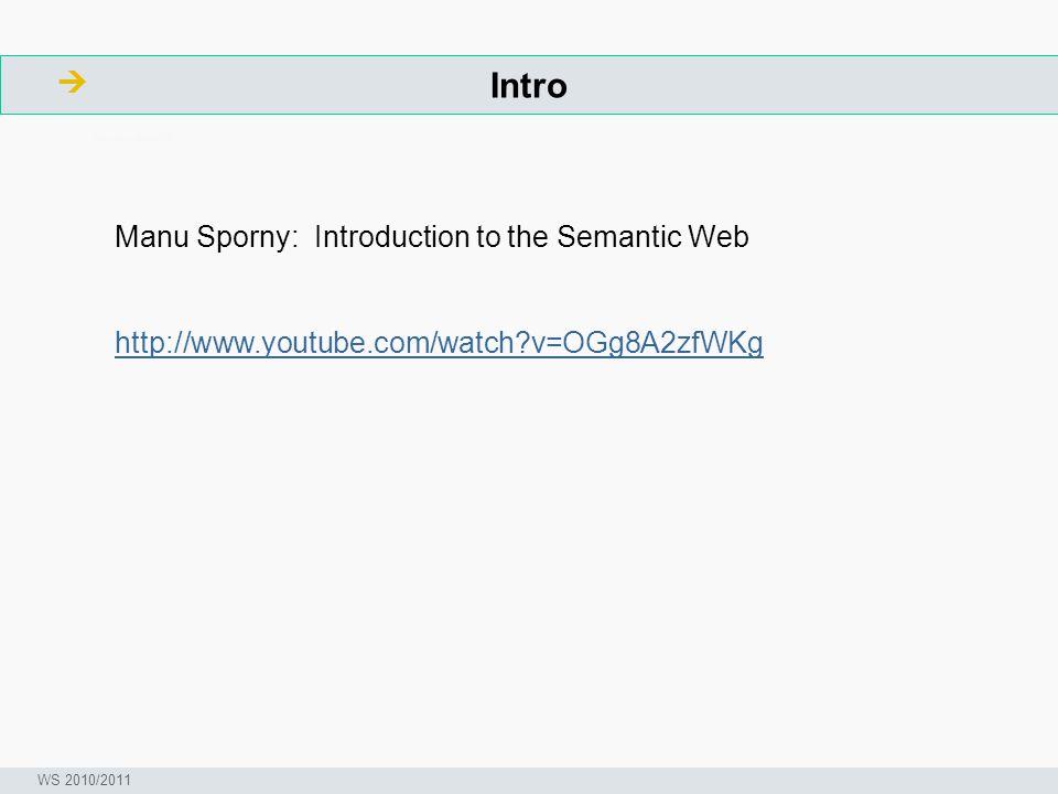 Bausteine des Semantic Web - Logik  ArbeitsschritteW Seminar I-Prax: Inhaltserschließung visueller Medien, 5.10.2004 WS 2010/2011 Ein Beispiel: Ein Buchclub entscheidet, wenn jemand mehr als 100 Bücher im Monat verkauft, ist er Mitglied des Super Verkäufer Club.