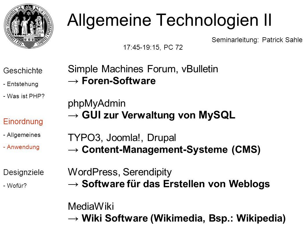 Simple Machines Forum, vBulletin → Foren-Software phpMyAdmin → GUI zur Verwaltung von MySQL TYPO3, Joomla!, Drupal → Content-Management-Systeme (CMS)