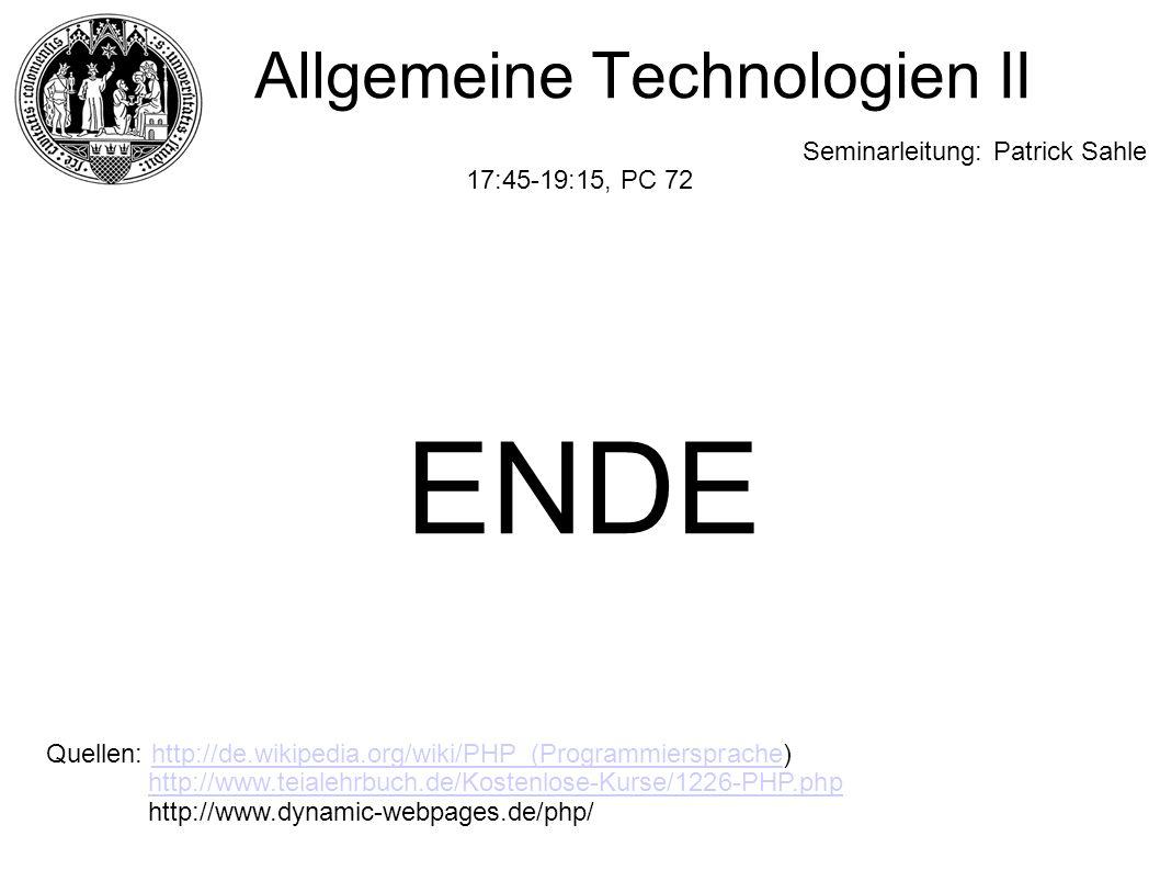 ENDE Quellen: http://de.wikipedia.org/wiki/PHP_(Programmiersprache)http://de.wikipedia.org/wiki/PHP_(Programmiersprache http://www.teialehrbuch.de/Ko