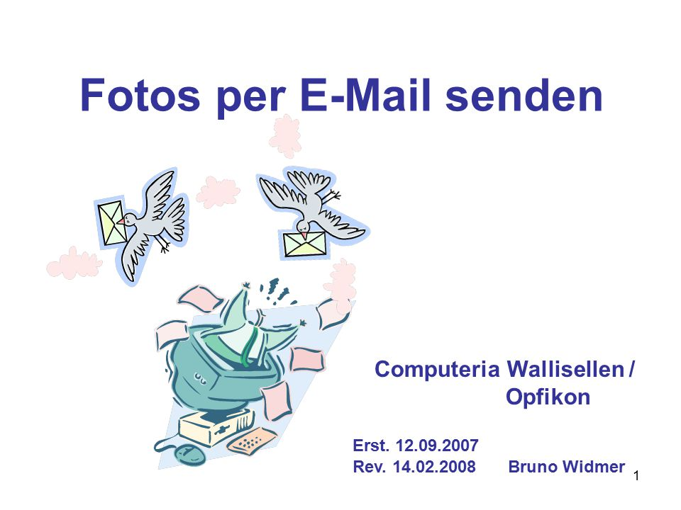 1 Fotos per E-Mail senden Computeria Wallisellen / Opfikon Erst.