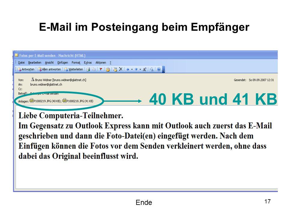 17 E-Mail im Posteingang beim Empfänger 40 KB und 41 KB Ende