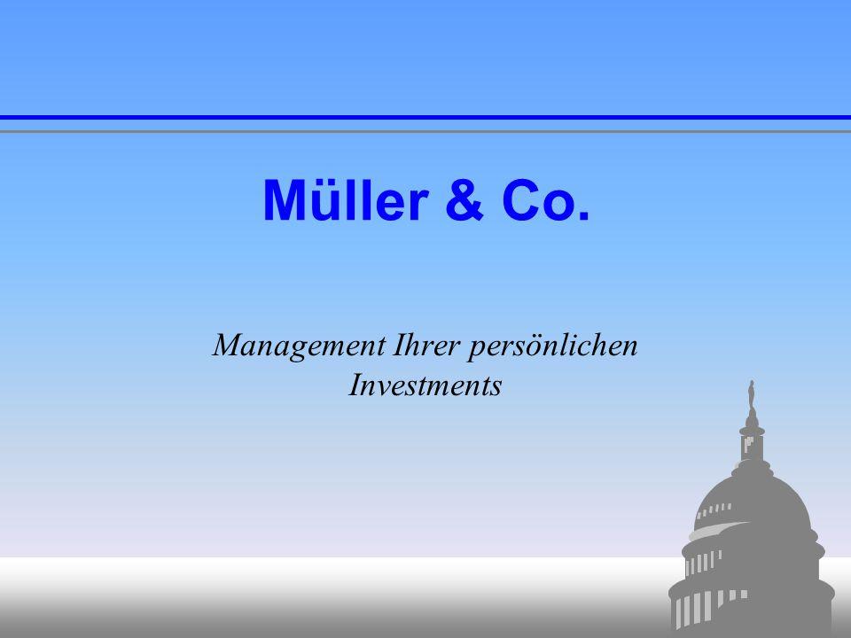 2 Über Müller & Co. Gegründet 1965  Verwaltet über 25 Mrd.