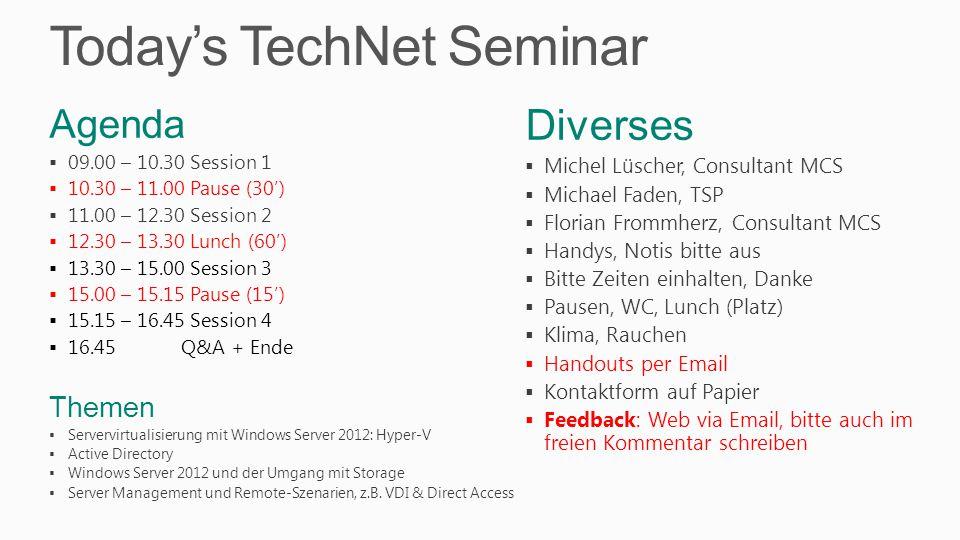 IT Pro Evaluation www.microsoft.ch/evaluation Infos WinSrv/SC2012 Downloads WinSrv, SC, Azure, Win8 Spec.