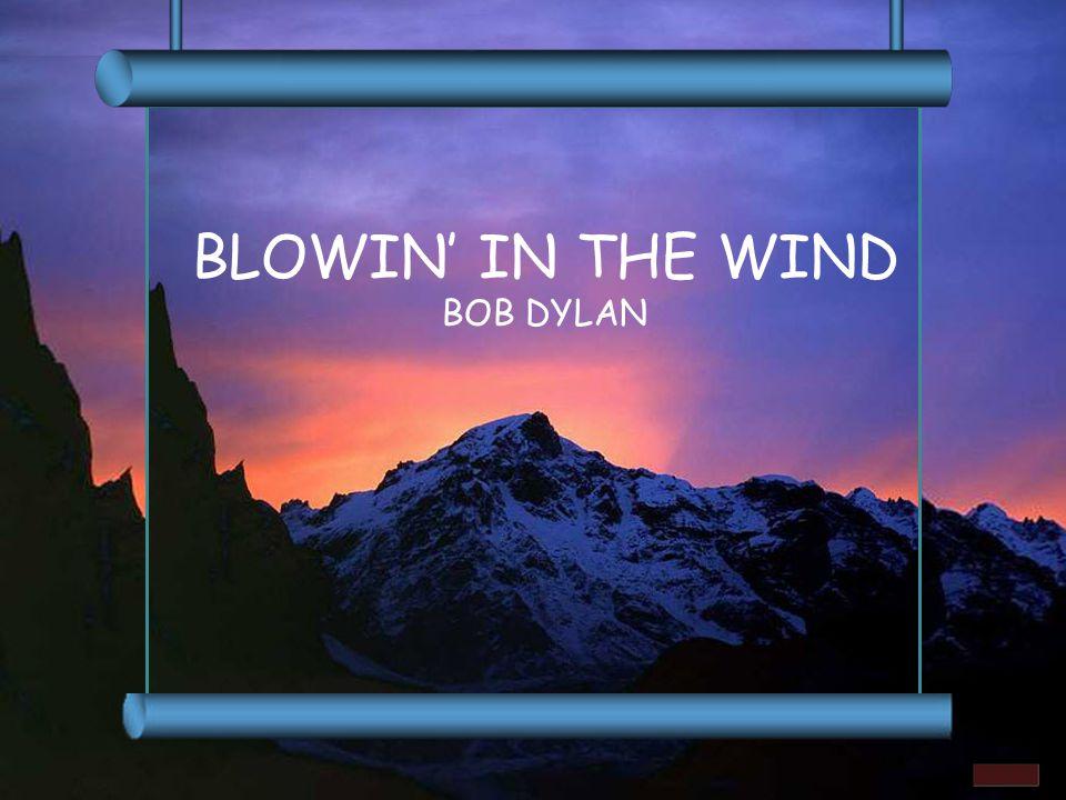 BLOWIN' IN THE WIND BOB DYLAN