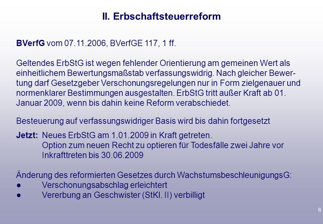 6 BVerfG vom 07.11.2006, BVerfGE 117, 1 ff.