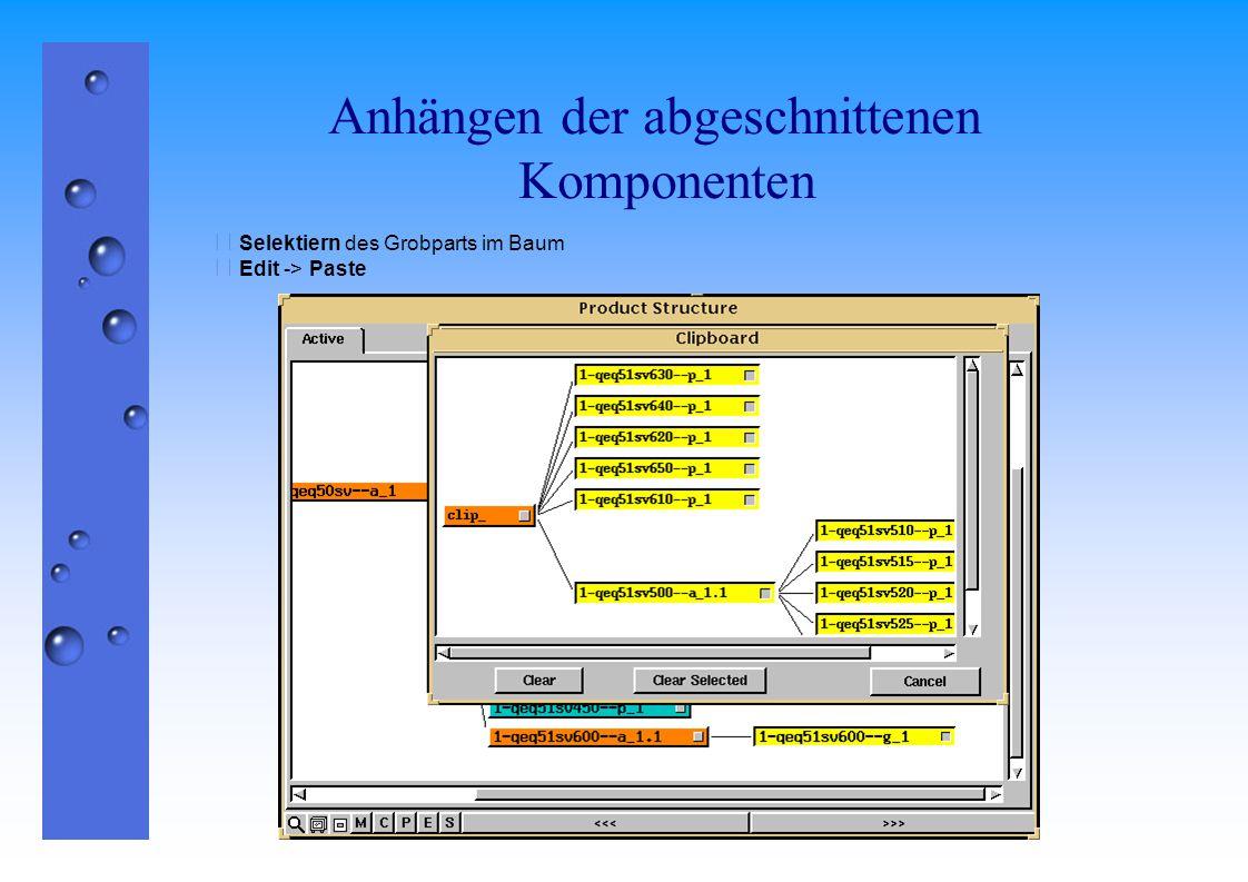 Eingefügtes Grobpart  Das Grobpart erhält automatisch die Positionsmatrix der davor liegenden Assembly.