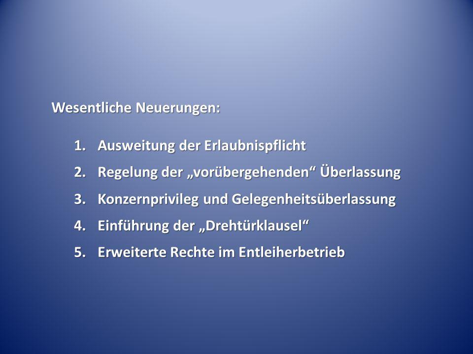 3.Konzernprivileg und Gelegenheitsüberlassung § 1 Abs.