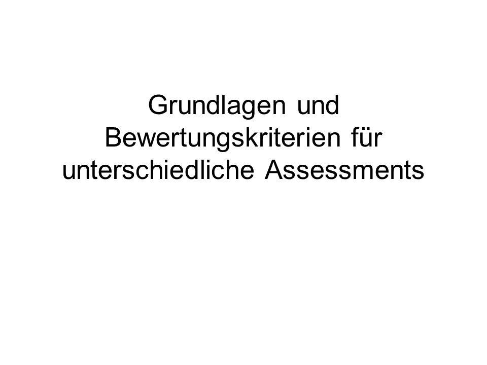 Grundlagen und Bewertungskriterien für unterschiedliche Assessments