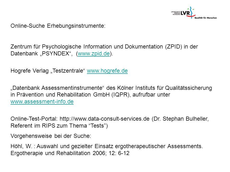 """Online-Suche Erhebungsinstrumente: Zentrum für Psychologische Information und Dokumentation (ZPID) in der Datenbank """"PSYNDEX"""", (www.zpid.de).www.zpid."""