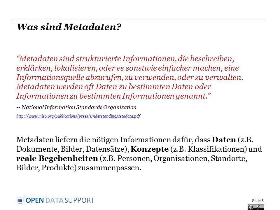 """Was sind Metadaten? """"Metadaten sind strukturierte Informationen, die beschreiben, erklärken, lokalisieren, oder es sonstwie einfacher machen, eine Inf"""