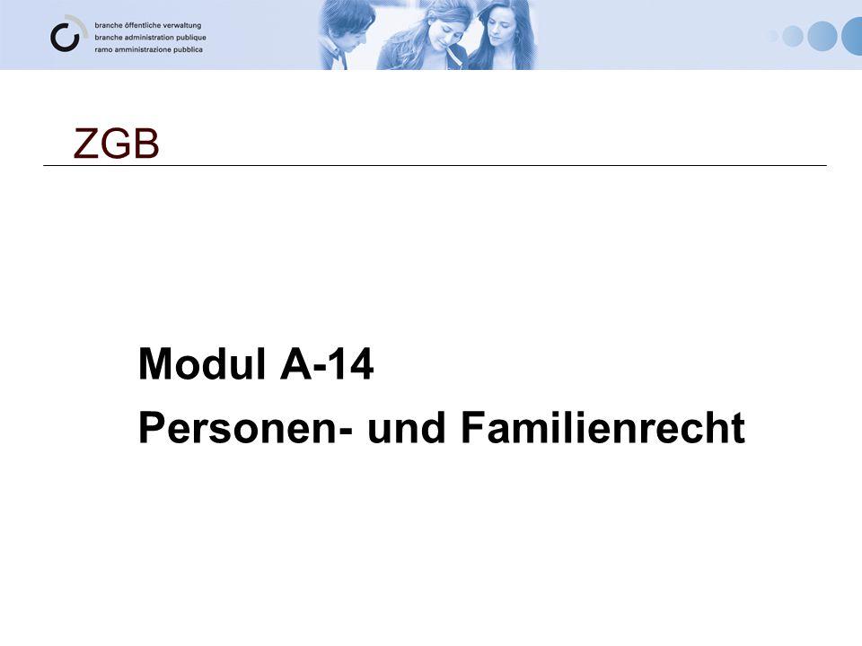 ZGB Modul A-14 Personen- und Familienrecht