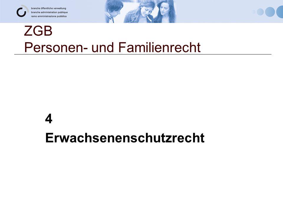 ZGB Personen- und Familienrecht 4 Erwachsenenschutzrecht