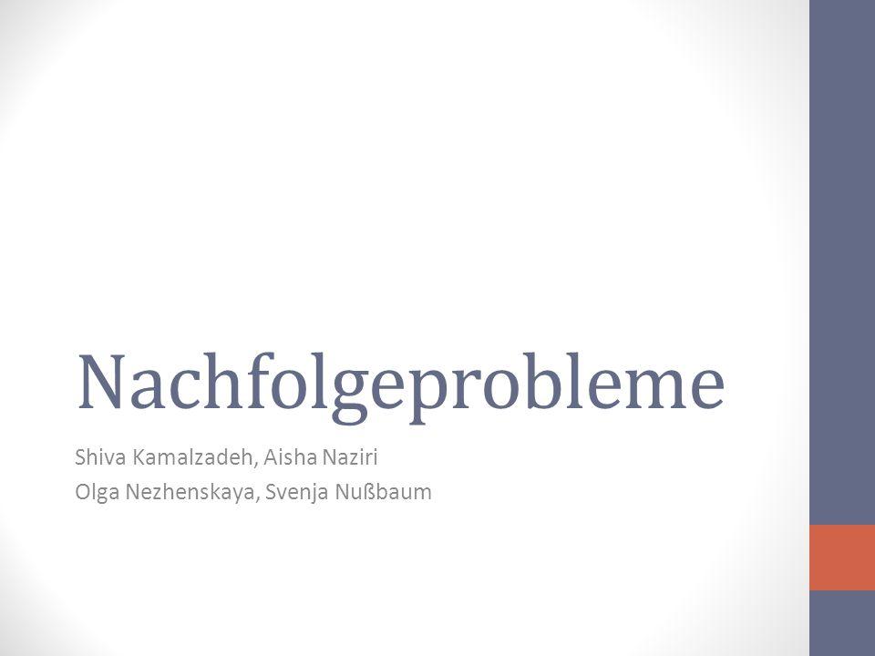 Nachfolgeprobleme Shiva Kamalzadeh, Aisha Naziri Olga Nezhenskaya, Svenja Nußbaum