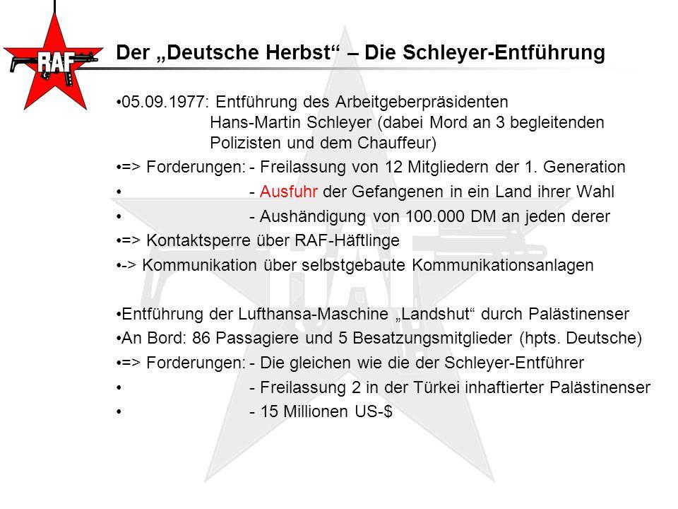 """Der """"Deutsche Herbst"""" – Die Schleyer-Entführung 05.09.1977: Entführung des Arbeitgeberpräsidenten Hans-Martin Schleyer (dabei Mord an 3 begleitenden P"""