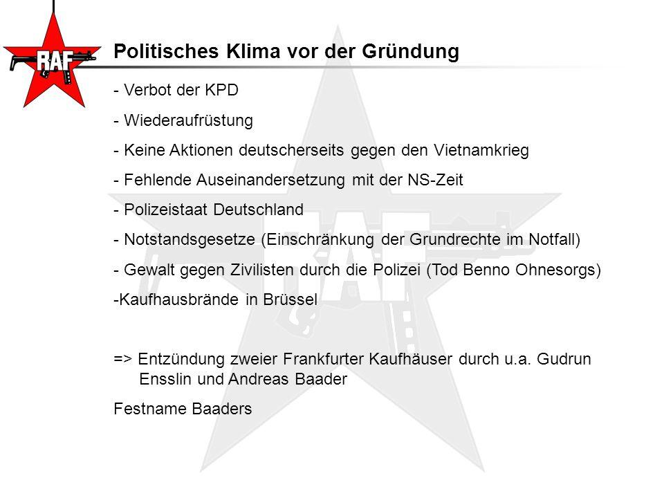Politisches Klima vor der Gründung - Verbot der KPD - Wiederaufrüstung - Keine Aktionen deutscherseits gegen den Vietnamkrieg - Fehlende Auseinanderse