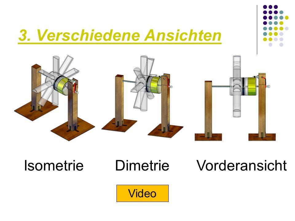 3. Verschiedene Ansichten IsometrieDimetrieVorderansicht Video