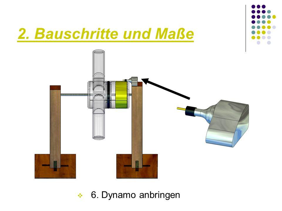 2. Bauschritte und Maße  7. Dynamo anhand zweier Seitenplatten und einem Gummi fixieren