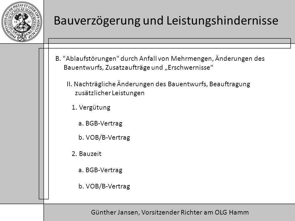 Günther Jansen, Vorsitzender Richter am OLG Hamm Bauverzögerung und Leistungshindernisse B.
