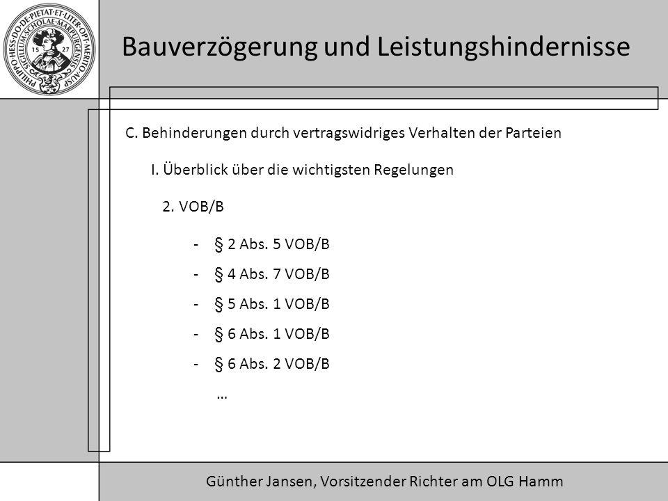 Günther Jansen, Vorsitzender Richter am OLG Hamm Bauverzögerung und Leistungshindernisse C.