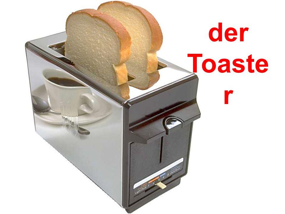 der Toaste r