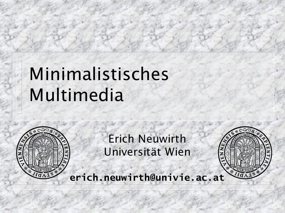 Beispiele zu neuen Medien Multimedia World Wide Web Interaktive Lernumgebungen