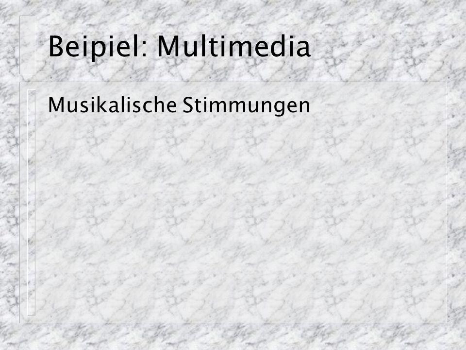 Beipiel: Multimedia Musikalische Stimmungen