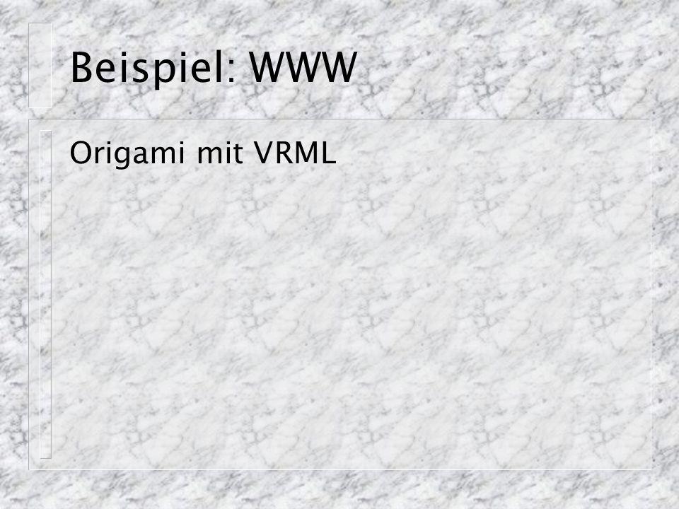 Beispiel: WWW Origami mit VRML