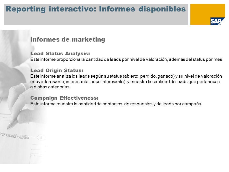 Reporting interactivo: Informes disponibles Informes de ventas Accounts with Open Activities: Este informe proporciona una lista con los nombres de cuenta y la cantidad de actividades abiertas.