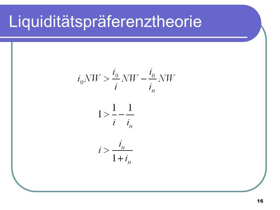 16 Liquiditätspräferenztheorie