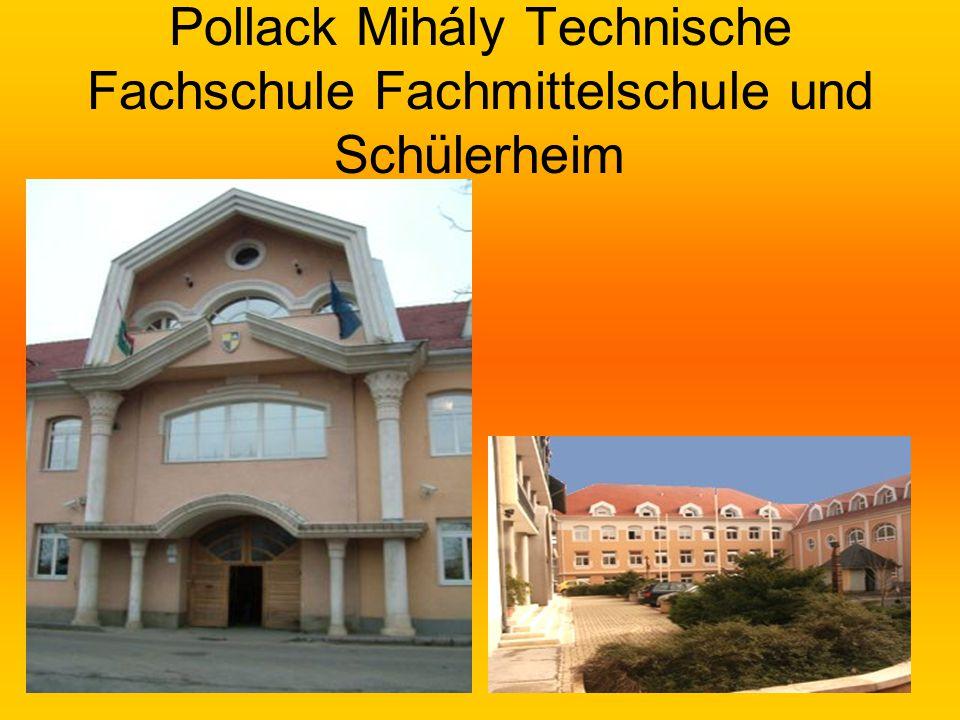 6 Pollack Mihály Technische Fachschule Fachmittelschule und Schülerheim