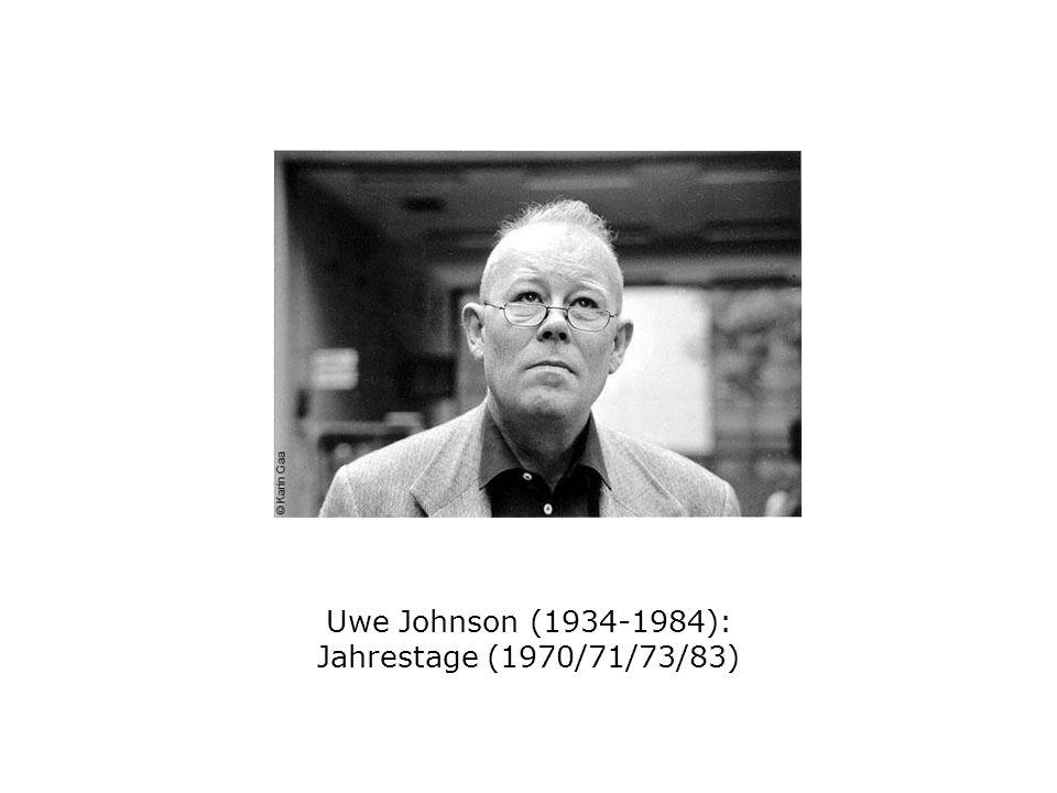 Uwe Johnson (1934-1984): Jahrestage (1970/71/73/83)