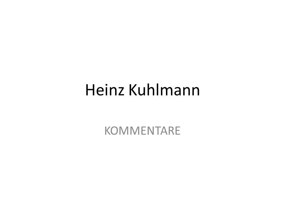 Heinz Kuhlmann KOMMENTARE