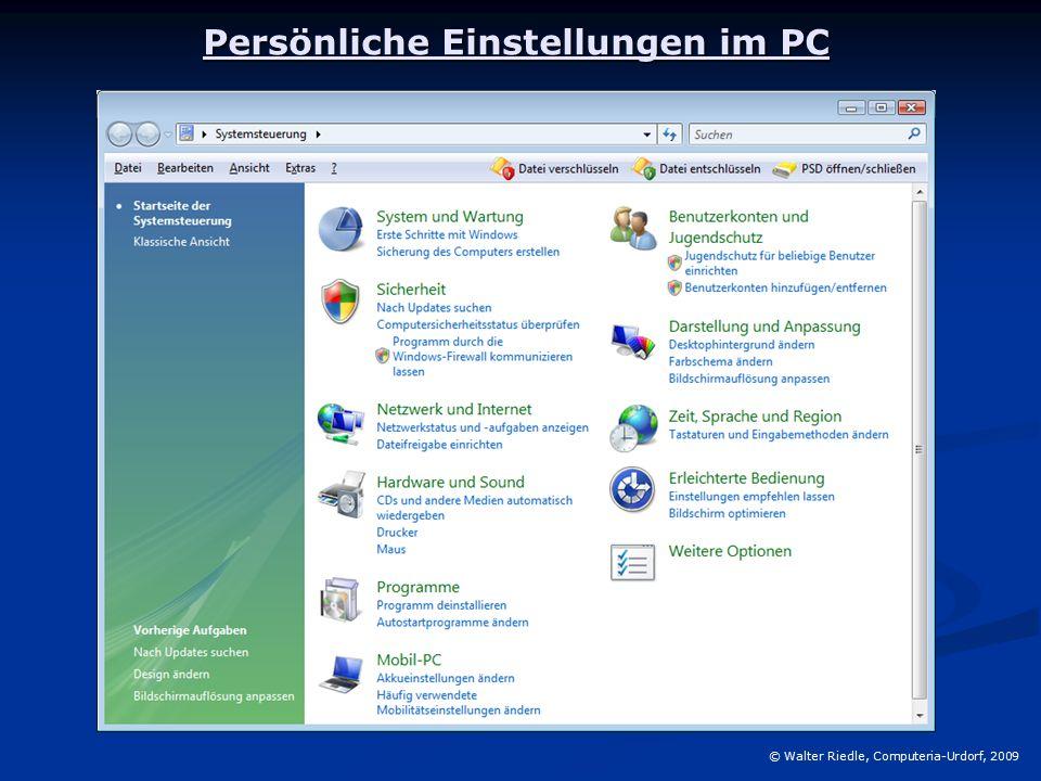 Persönliche Einstellungen im PC © Walter Riedle, Computeria-Urdorf, 2009