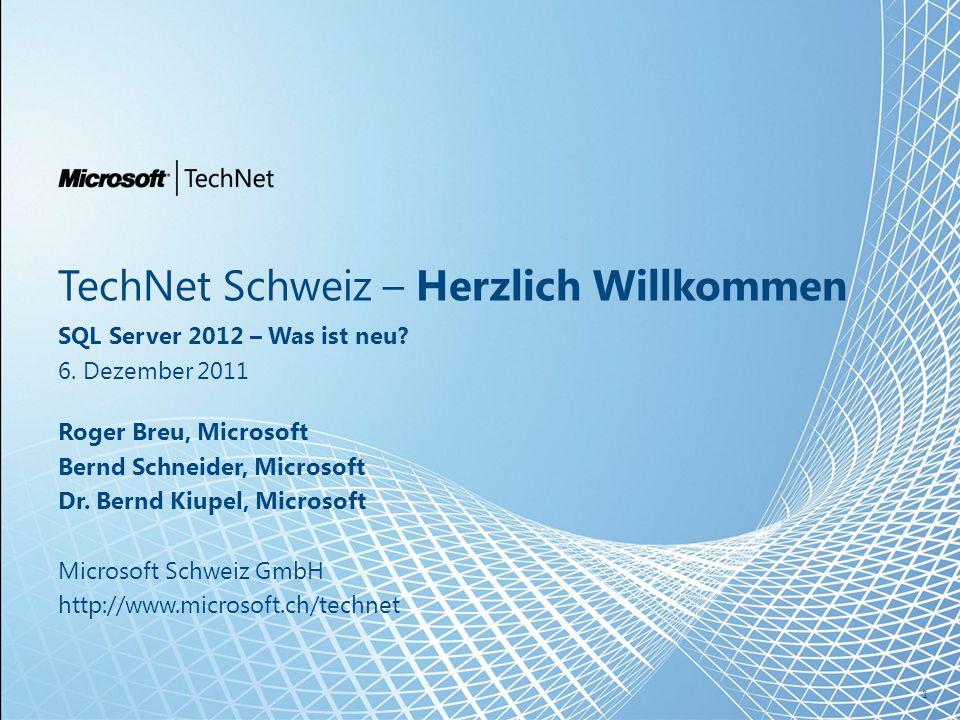TechNet Schweiz – Herzlich Willkommen SQL Server 2012 – Was ist neu.