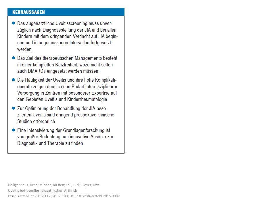 Heiligenhaus, Arnd; Minden, Kirsten; Föll, Dirk; Pleyer, Uwe Uveitis bei juveniler idiopathischer Arthritis Dtsch Arztebl Int 2015; 112(6): 92-100; DO