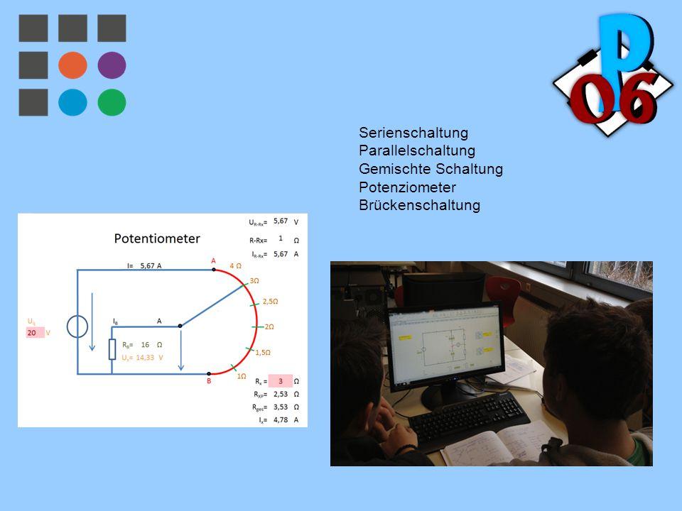 Serienschaltung Parallelschaltung Gemischte Schaltung Potenziometer Brückenschaltung