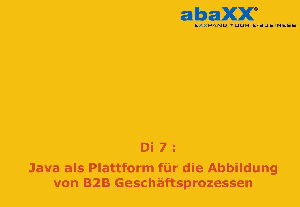 © abaXX Java als Plattform für die Abbildung von B2B Geschäftsprozessen Di 7 :