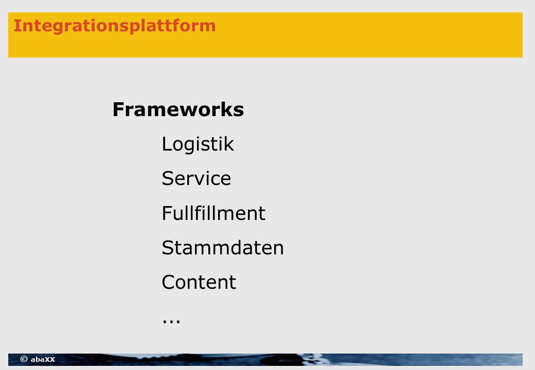 © abaXX Integrationsplattform Frameworks Logistik Service Fullfillment Stammdaten Content...