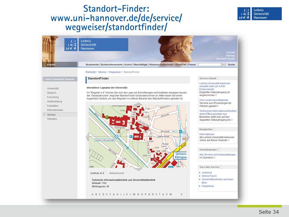 Seite 34 Standort-Finder: www.uni-hannover.de/de/service/ wegweiser/standortfinder/