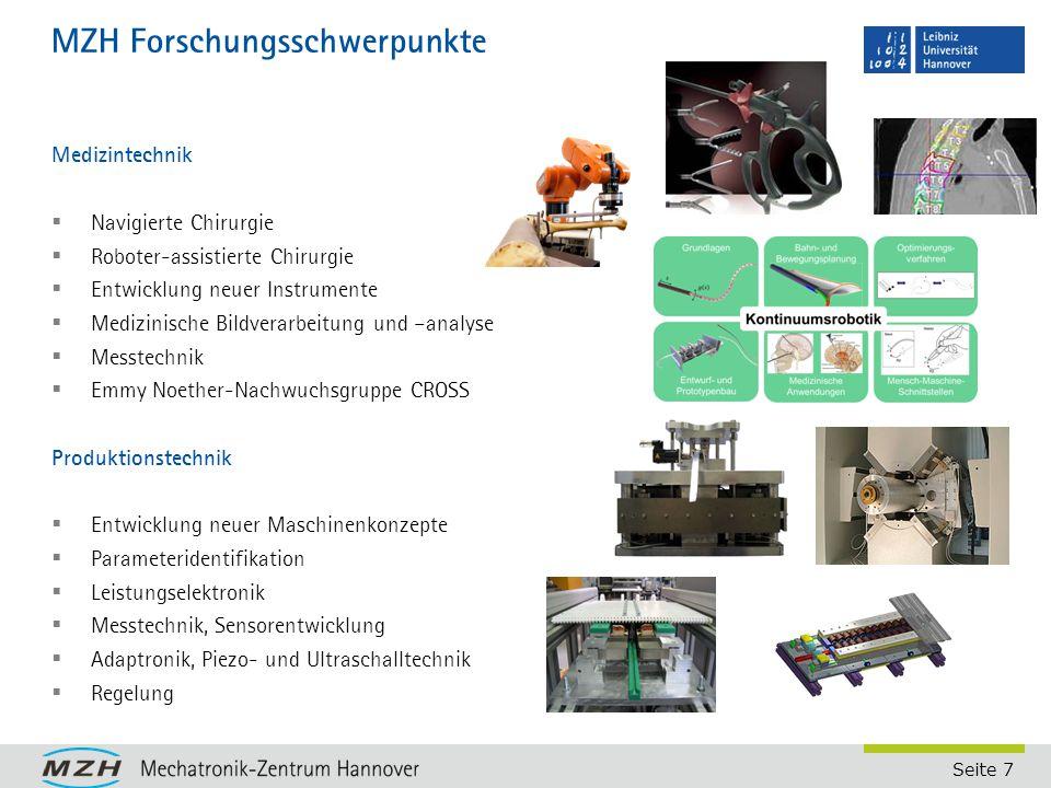 Seite 7 MZH Forschungsschwerpunkte Medizintechnik  Navigierte Chirurgie  Roboter-assistierte Chirurgie  Entwicklung neuer Instrumente  Medizinisch
