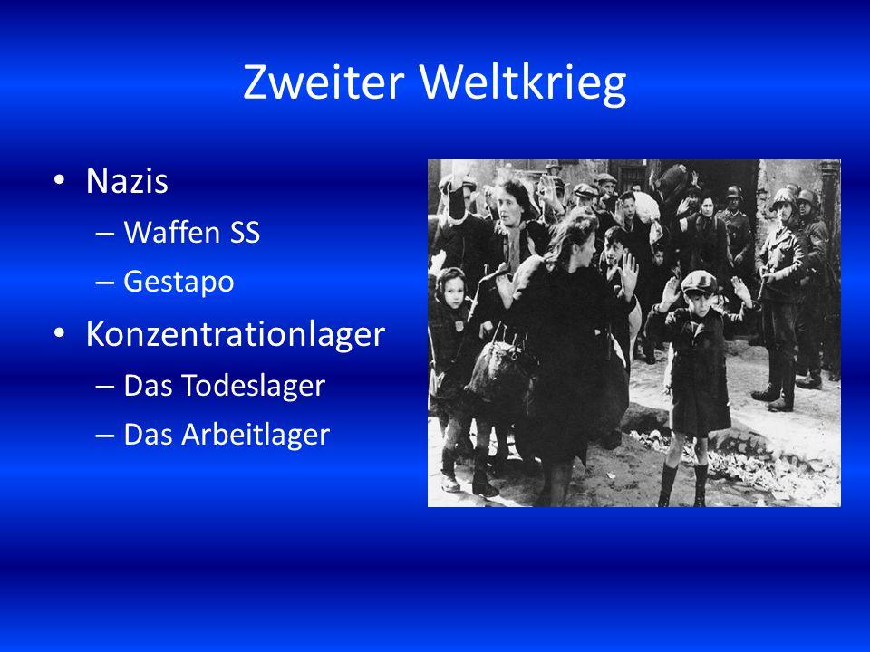 Zweiter Weltkrieg Nazis – Waffen SS – Gestapo Konzentrationlager – Das Todeslager – Das Arbeitlager
