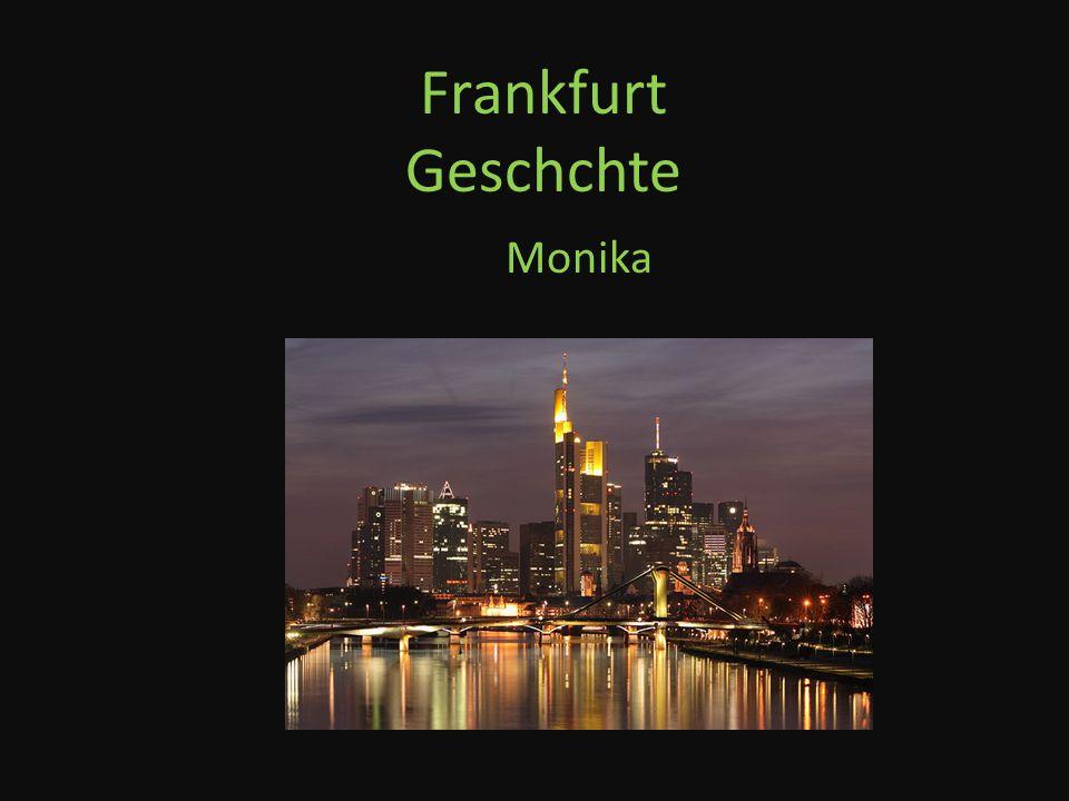 Frankfurt Geschchte Monika