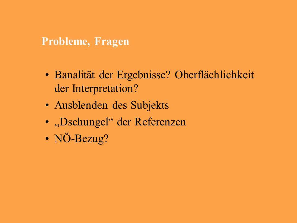 Probleme, Fragen Banalität der Ergebnisse. Oberflächlichkeit der Interpretation.