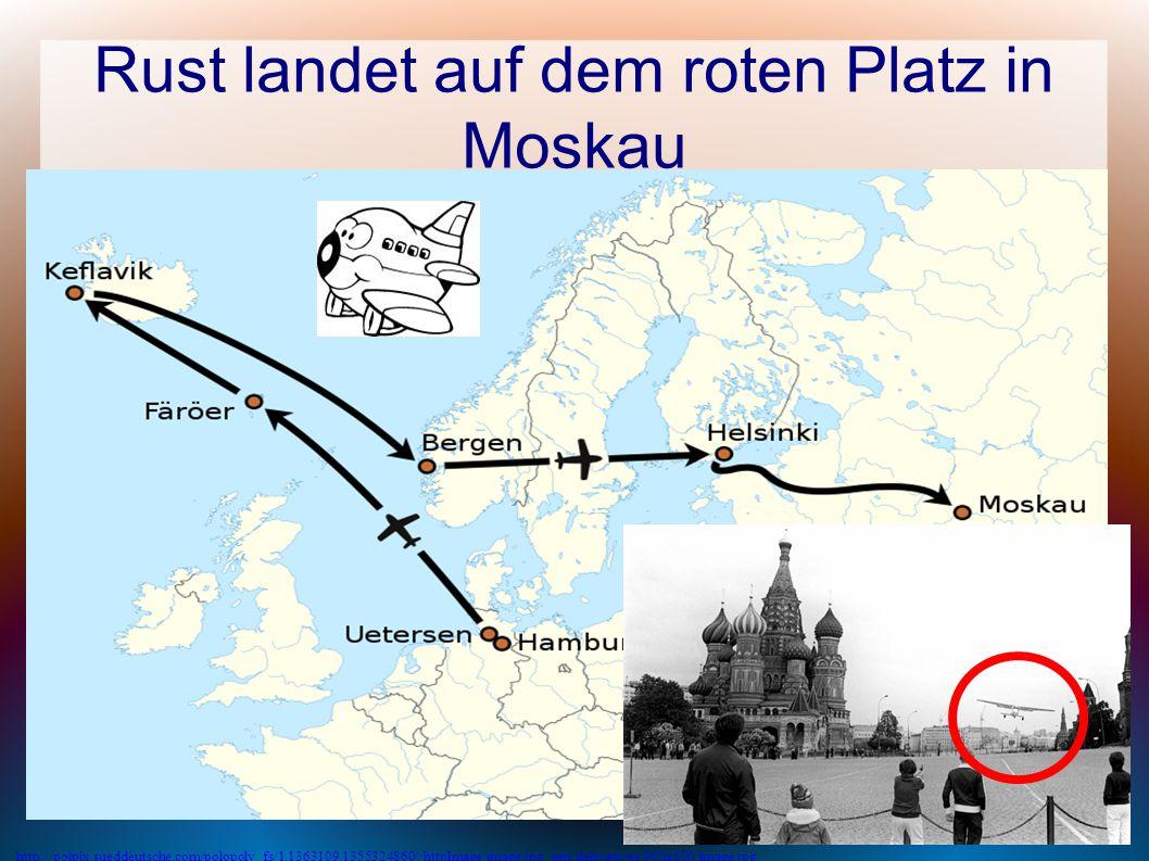 Rust landet auf dem roten Platz in Moskau http://polpix.sueddeutsche.com/polopoly_fs/1.1363109.1355324860!/httpImage/image.jpg_gen/derivatives/900x600